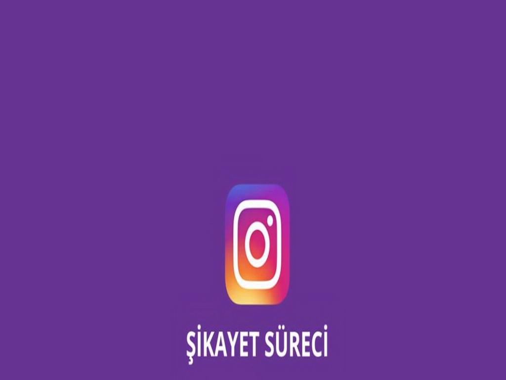 Instagram Şikayet Süreci