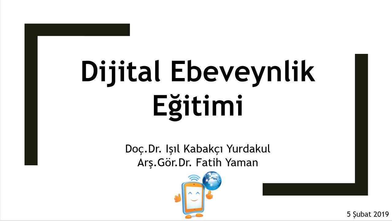 Dijital Ebeveynlik Eğitimi