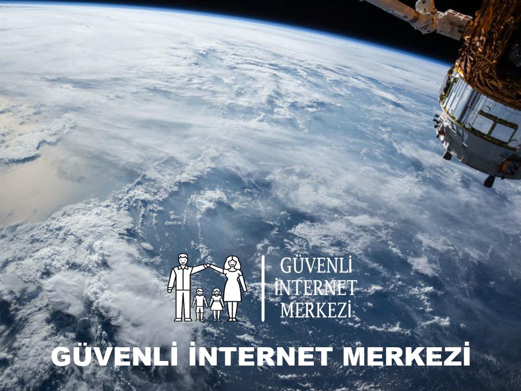 Dünyada ve Türkiye'de  Güvenli İnternet Merkezleri